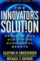 the innovators solution clayton christensen